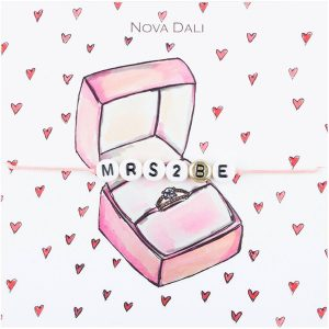 Nova Dali giveaway bracelet Mrs 2 Be